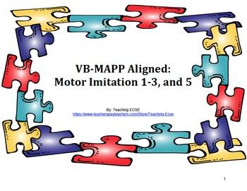 VB-MAPP Aligned: Motor Imitation 1-3, AND 5