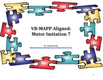 VB-MAPP Aligned: Motor Imitation 7