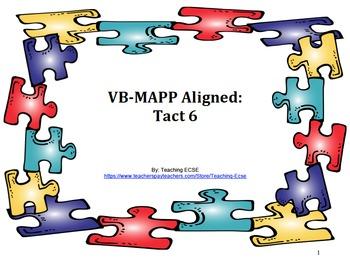 VB-MAPP Aligned: Tact Milestone 6