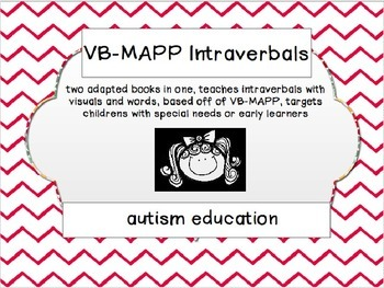 VB-MAPP Intraverbals/Adapted Book for Autism