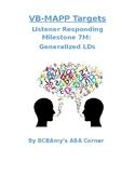 VB-MAPP Listener Responding 7M (Generalized LD's)