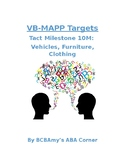VB-MAPP Tact 10M - Vehicles, Furniture, and Clothing
