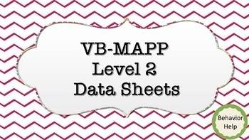 VB-Mapp Level 2 Data Collection
