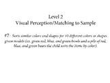 VB-MAPP (VBMAPP) Level 2 Visual Perceptual/Match to Sample