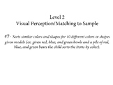 VB-MAPP (VBMAPP) Level 2 Visual Perceptual/Match to Sample
