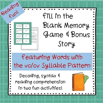 VC/CV Syllable Pattern  Fill-in-the-Blank Memory Game & Bo