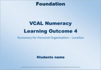 VCAL Numeracy Learning Outcome 4