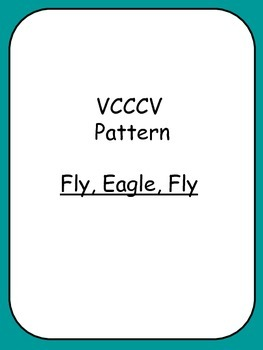 VCCCV PATTERN Fly, Eagle, Fly