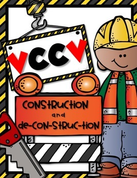 VCCV SYLLABLE CONSTRUCTION and DE-CON-STRUC-TION {with Closed Syllables}