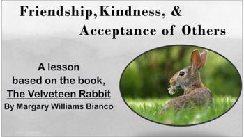VELVETEEN RABBIT Friendship Diversity Lesson w video & activities Character Ed