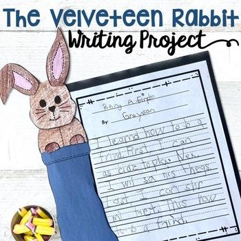 VELVETEEN RABBIT WRITING ACTIVITY AND CRAFT