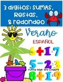 VERANO MATEMATICAS SUMAS, RESTAS SPANISH / Español / Verano