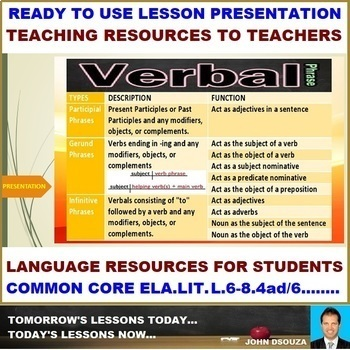 VERBAL PHRASES: READY TO USE LESSON PRESENTATION