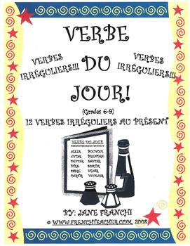 VERBE DU JOUR!  12 Verbes Irréguliers!