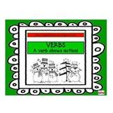 VERBS! A verb adds ACTION!