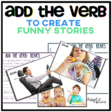 VERBS... Add the Verbs Funny Stories