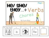 VERBS... He She They + Verbs Chores Adapted Book