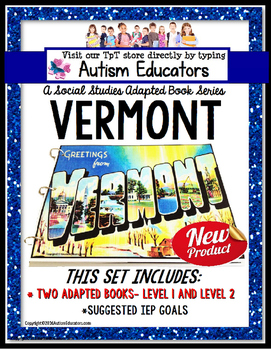 VERMONT State Symbols Adapted Book for Special Education and Autism