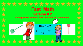 VERSION 2 - ADDITION/SUBTRACTION FAST MATH GAME!