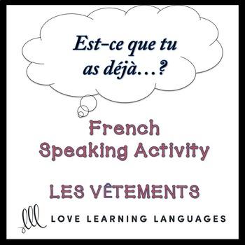 VÊTEMENTS - French Find Someone Who Activity:  Est-ce que tu as déjà…?