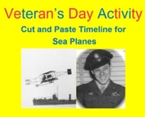 VETERAN'S DAY ACTIVITY:  Cut & Paste Timeline for Sea Plan