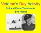 VETERAN'S DAY ACTIVITY:  Cut & Paste Timeline for Sea Plan