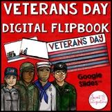 VETERANS DAY ACTIVITIES: Digital Flipbook Google Slides™