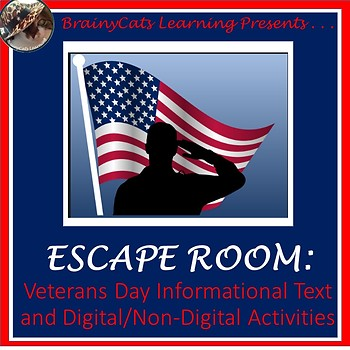 DIGITAL/PRINT VETERANS DAY ESCAPE ROOM with Informational Text