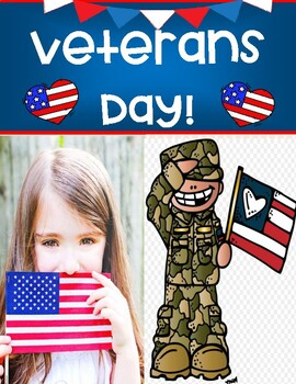 VETERANS DAY POSTERS / WRITING PAPER / NOTE TAKING / INFORMATIONAL