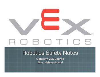 VEX Robotics Safety Unit