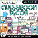 VIC Font Classroom Decor Bundle {Polka Dot}