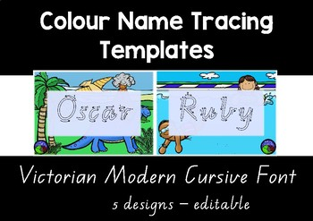 VIC MODERN CURSIVE  colour name tracing templates EDITABLE 5 designs