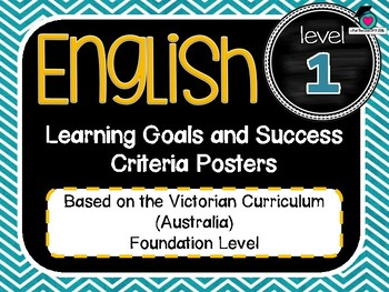 VICTORIAN CURRICULUM - Gr Level 1 All English Learning Goals & Success Criteria!