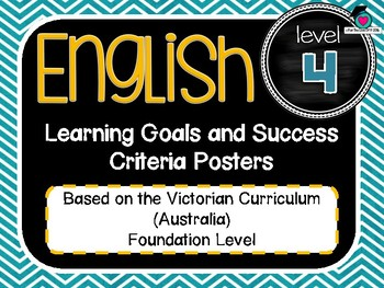 VICTORIAN CURRICULUM - Gr Level 4 All English Learning Goals & Success Criteria!