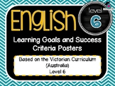 VICTORIAN CURRICULUM - Gr Level 6 All English Learning Goals & Success Criteria!