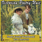 VICTORIANS BRITISH POETRY UNIT: STUDY GUIDE, WORKBOOK, TEST, ANSWERS