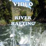 VIDEO CLIP - River Rafting