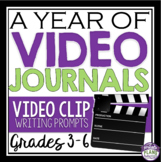 VIDEO JOURNAL PROMPTS: Grades 3 - 6