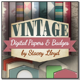 VINTAGE THEME: Digital Papers & Badges