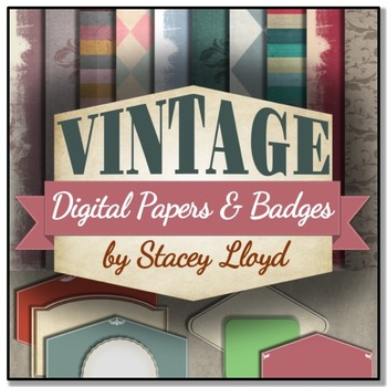 VINTAGE THEME: Digital Papers & Badges