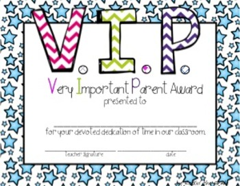 VIP Awards- Very Important Parents Awards-- For room parent recognition