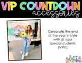 VIP Countdown Accessories