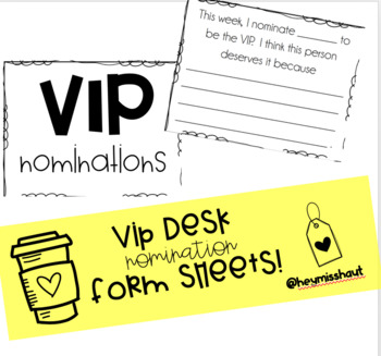 VIP Desk Nomination Forms