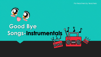 Goodbye Song Slide Instrumentals for ESL teachers (audio)