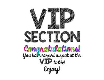 VIP Section or Table Sign and Expecations
