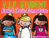 V.I.P. Student Desk & Chair Nameplates