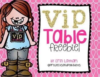VIP Table Freebie!