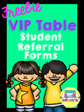 VIP Table Student Referral Forms