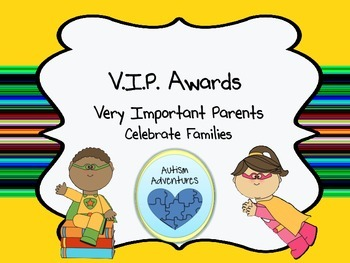 VIP Very Important Parent Awards: Recognizing School Families