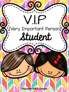 VIP (Very Important Person) Student of the Week